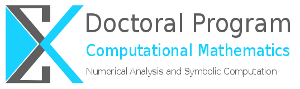 Doctoral Program Numerical Analysis and Symbolic Computation